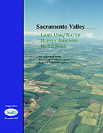 Sacramento Valley - Land Use/Water Supply Analysis Guidebook