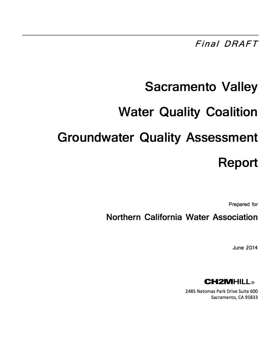 Sacramento Valley Water Quality Coalition Groundwater Quality Assessment Report